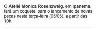 O Ateliê Monica Rosenzweig, em Ipanema, fará um coquetel para o lançamento de novas peças nesta terça-feira (05/05), a partir das 10h. - Lu Lacerda