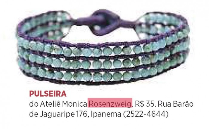Pulseira do Ateliê Monica Rosenzweig - Revista O Globo